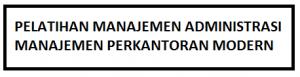 Manajemen Administrasi Perkantoran Modern di Bandung Indonesia
